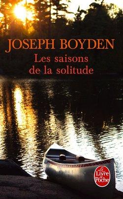 Les Saisons de la solitude - Joseph Boyden