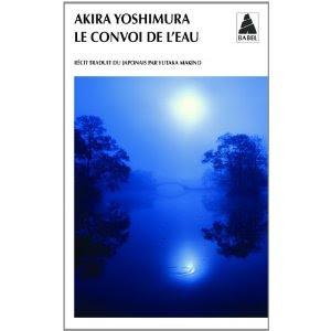 Le convoi de l'eau – Akira Yoshimora