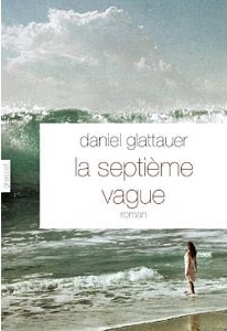 La septième vague de Daniel Glattauer