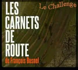 Les Carnets de route de François Busnel – Le Challenge