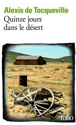Quinze jours dans le désert d'Alexis de Tocqueville