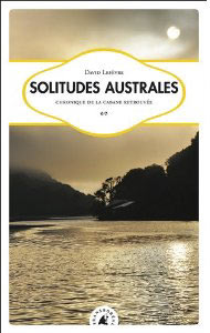 Solitudes australes de David Lefèvre