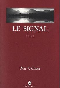 Le signal de Ron Carlson