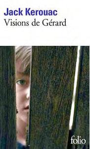Visions de Gérard – Jack Kerouac