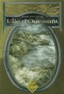 Petites histoires de Ouessant