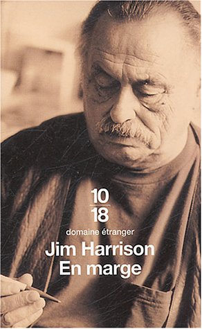 En Marge Mémoires - Jim Harrison