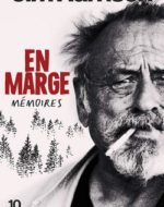 En Marge Mémoires de  Jim Harrison