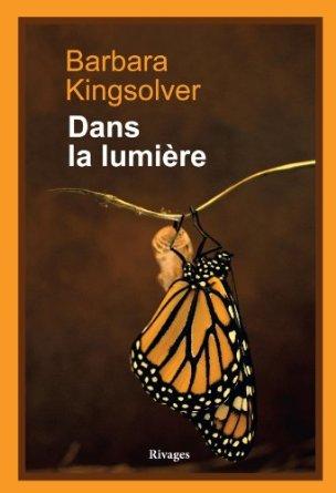 Dans la Lumiere - Barbara Kingsolver