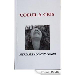 Coeur à cris de Myriam Salomon Ponzo