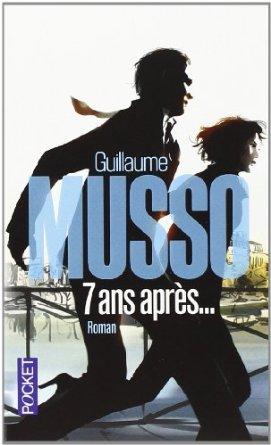 7 ans après Guillaume MUSSO
