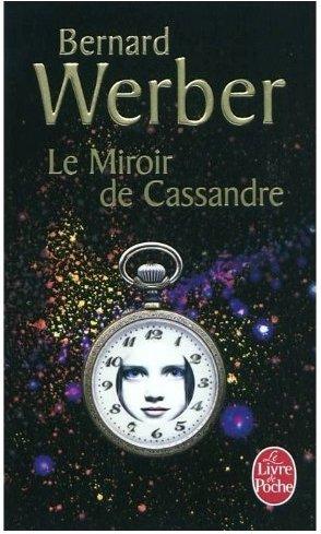 Le Miroir de Cassandre de Bernard Werber