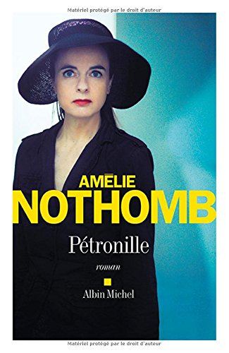 Petronille - Amelie Nothomb