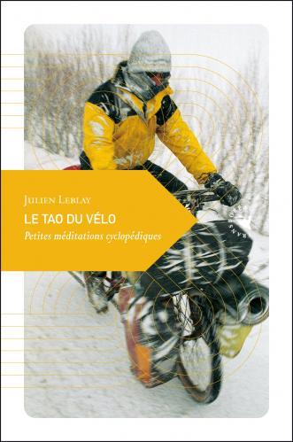 Le tao du velo - Julien Leblay