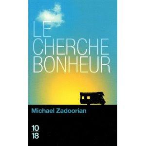 le cherche-bonheur de Michael Zadoorian