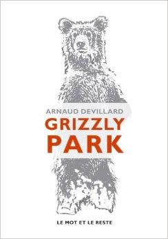 Grizzly Park – Arnaud Devillard