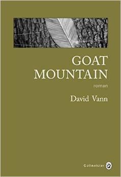 Goat Mountain / David Vann / Gallmeister