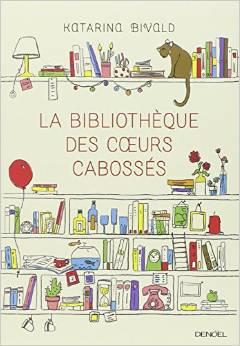 couverture la bibliotheque des coeurs cabosses
