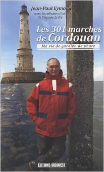 les 301 marches de cordouan de Jean-Paul Eymond