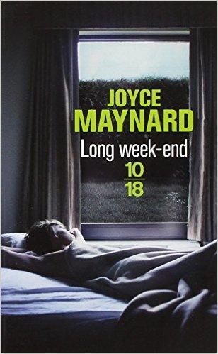 Long Week-end de Joyce Maynard