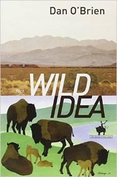 Wild Idea  livre de Dan O brian