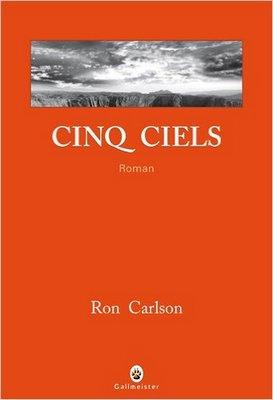 Cinq-ciels-de-Ron-Carlson