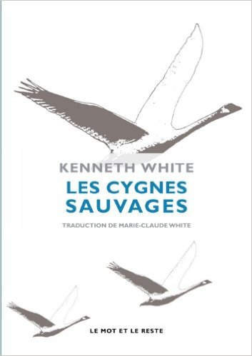 Les-cygnes-sauvages-kenneth-white
