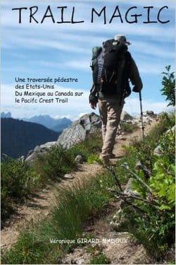 Trail Magic de Véronique Girard Madoux