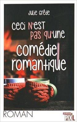 Livre Ceci n'est pas qu'une comedie romantique