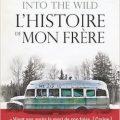 Livre into the wild l histoire de mon frere