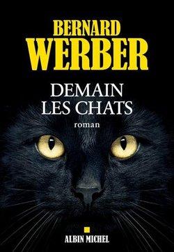 Demain les chats de Bernard Werber