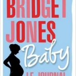 Bridget Jones Baby - Le Journal d'Helen Fielding