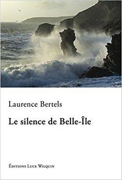 Le silence de Belle-Ile de Laurence Bertels