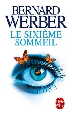 Le sixième sommeil livre de Bernard Werber