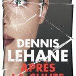 Dennis Lehane - Après la chute