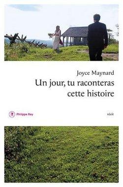 livre un jour tu raconteras cette histoire joyce maynard