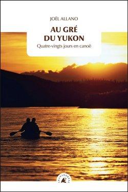 Livre transboreal Au gre du Yukon