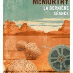 La dernière séancede Larry McMurtry