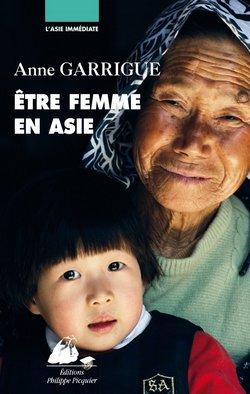 Etre femme en Asie de Anne Garrigue