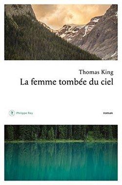 La Femme tombée du ciel de Thomas King