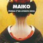 Maiko : Journal d'une apprentie geisha