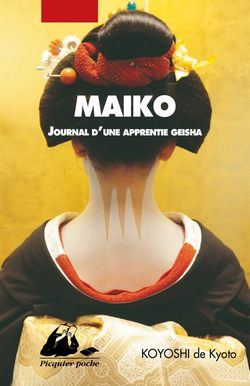Maiko journal apprentie geisha Picquier