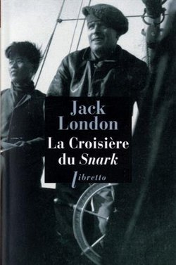 La croisière du Snark  et exposition de Jack London