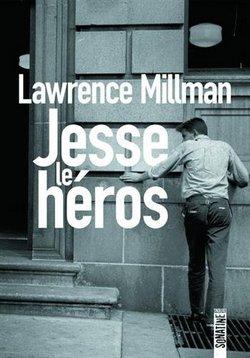 Jesse le héros de Lawrence Millman