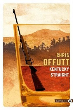 Kentucky Straight chris offutt