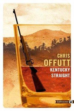 Kentucky Straight chris offutt