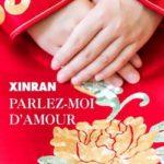 Parlez-moi d'amour de Xinran
