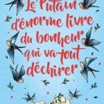Le Putain d'énorme livre du bonheur qui va tout déchirer de Anneliese Mackintosh