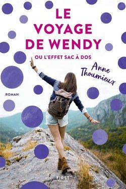 le voyage de wendy ou l'effet sac à dos |Anne Thoumieux