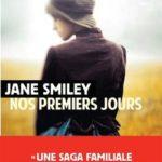 Nos premiers jours de Jane Smiley