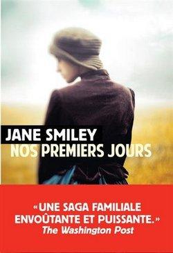 Livre - nos premiers jours - Jane Smiley - Rivages